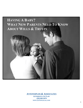 Having A Baby? What New Parents Need To Know About Wills & Trusts